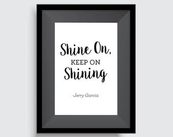 Shine On - Downloadable Print, Wall Art, Printable Art, Digital Print, Instant Digital Download, Home Decor, Poster, Wall Decor, Quote Art