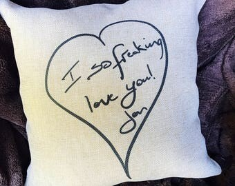 PERSONALIZED Custom Linen Throw Pillow with Your Own Handwriting personalized Girlfriend Boyfriend Husband Wife Bestie Gift