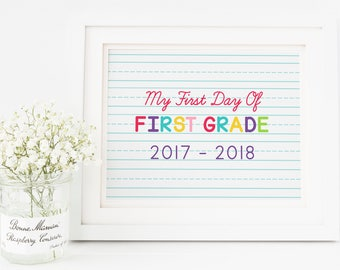 First Grade Sign, First Day of School Sign, First Day of First Grade, First Day Sign