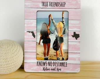 True Friendship Knows no Distance Frame Long Distance Friendship States Frame Personalized Picture Frame Best Friend Gift Frame