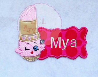 Made to Order Shopkins Lipstick name tag iron on embroidery applique patch