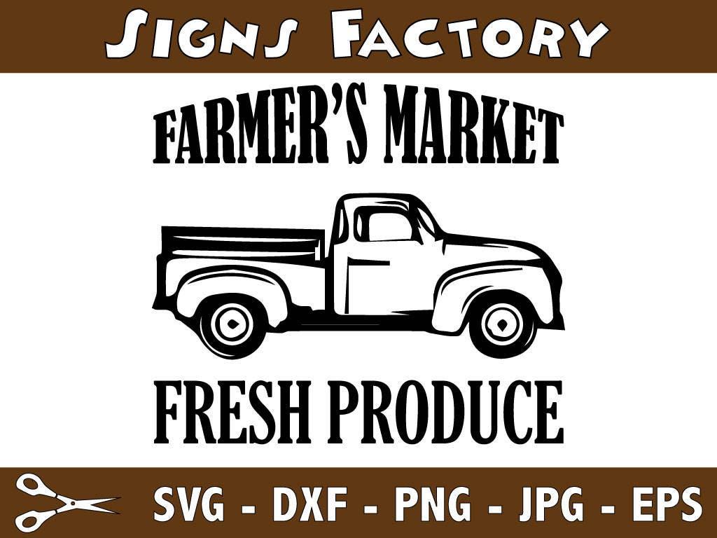 Farmers Market Svg Kitchen Svg Farmhouse Svg Old Truck
