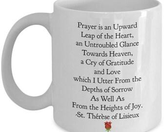 "Saint Quote Mug- St. Thérèse of Lisieux, The LIttle Flower! ""Prayer is an Upward Leap of the Heart...Towards Heaven..."" Ceramic Cup"
