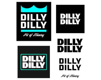 Dilly dilly SVG logo svg Cut Files SVG  Silhouette Studio Cricut Png Eps DXF