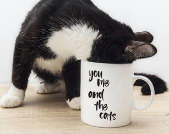 You Me And The Cats   Cat Mug   Cat Couple Gift   Cat Lover Gift   Cat Lady Gift   Cat Wedding Gift   Funny Cat Mug   Funny Cat Decor