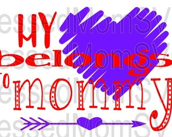 My heart belongs to mommy SVG/DXF/PNG
