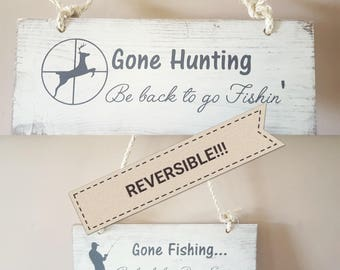 Hunting And Fishing Sign, outdoors wood sign, reversible hunting fishing sign, hunting fishing decor, gone hunting, gone fishing