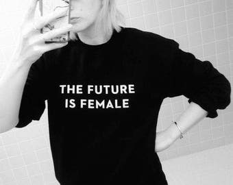 The Future Is Female T-Shirt (3) Colors Available - Short Sleeve and Long Sleeve T-Shirts