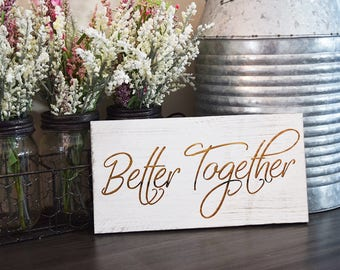 Engraved Pallet Wood Hanging Sign - Better Together | 5x10 | Home Decor | Love | Engagement | Wedding | Wall Art | Rustic | Present | Gift