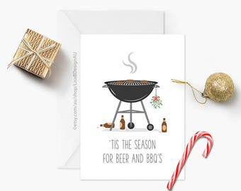Australian Christmas Card | Christmas Card | Seasonal Card | 'Tis the Season for Beer and BBQ's | Funny Christmas | Merry Xmas | GCXCA605