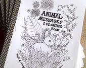 Animal Messages Coloring Book - Affirmations Coloring Book - Animal Guides Coloring Book