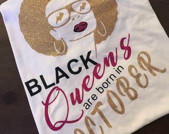 Black Queens Are Born In Shirt