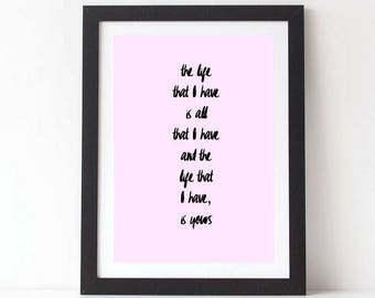 """Printable, LEO MARKS Quote, """"The Life That I Have Is Yours"""", Love Poem, Anniversary, Gift For Him, Wedding Gift, Personalized, Gift For Him"""