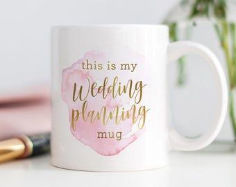 Wedding Planning Mug, Bride To Be Mug, Bride Gift, Wedding Mug, Newly Engaged Gift, Coffee Mug, Gift for Bride, Coffee Mug for Bride