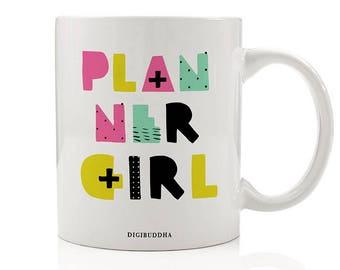Planner Girl Mug, Gift for Planner, Gift for Her, Gift for Women, Girl Boss Gifts, Organized Girl Gift, Coffee Mugs, Funny Mug