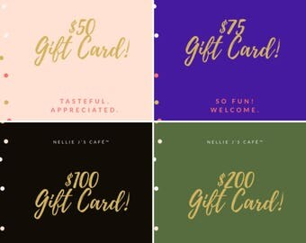 Digital eGiftCard Gift Card Gift Certificate (for Nellie J's Café™)