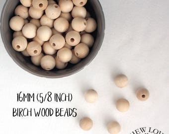 5/8 in (16mm) Three Eighths Inch Unfinished Birch Wood Beads - Teething supply beads - Natural Non-toxic Round Beads With 3/16 inch holes
