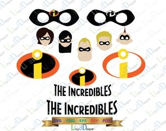 The Incredibles Logo SVG Incredibles Digital Incredibles Party Incredibles clipart Incredibles svg Shirt svg eps dxf png file cameo cricut