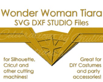 Wonder Woman SVG DXF Studio files for DIY Tiara Crown for Silhouette, Cricut Wonder Woman Costume Wonder Woman Birthday Party Justice League