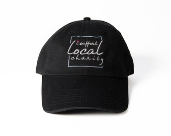 Special Tee Designs I Support Local Charity Hat