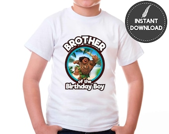 Instant Download - Maui Moana Brother of the Birthday Boy Tshirt Tee Shirt Iron on Transfer Image Tropical DIY Printable - Digital File