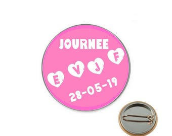 Day bachelorette party personalized Ø25mm pin