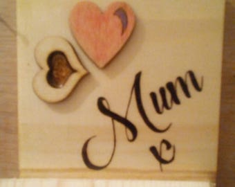 """Pyrography Mothers Day Hand Made """"Mum X"""" with hearts, flat square"""