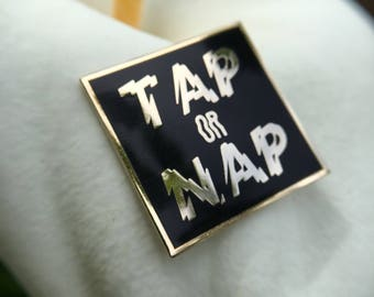 Tap or Nap Jiu Jitsu Grappling Pin