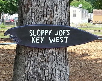 "Tiki Surfboard Sign Hand Made In The USA  ""Sloppy Joes key west""  39"""