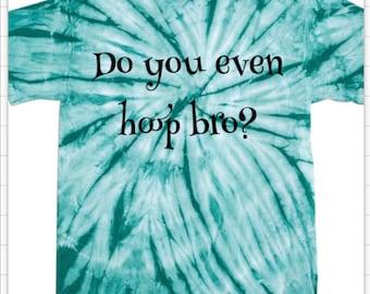 Do you even hoop bro?