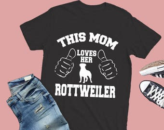 Rottweiler shirt, Rottweiler mom tee, Rottweiler gift, Rottweiler tshirt, Rottweiler tees, Rottweiler gifts, Rottweiler shirts