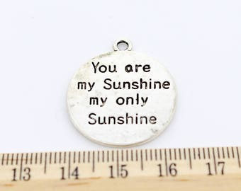"5 ""You Are My Sunshine My Only Sunshine"" Charms"