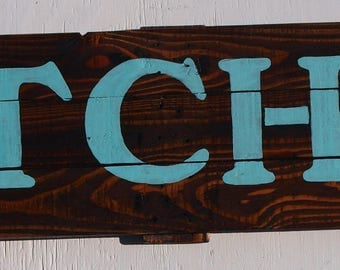Rustic Wood Kitchen Sign  Hand Painted Teal