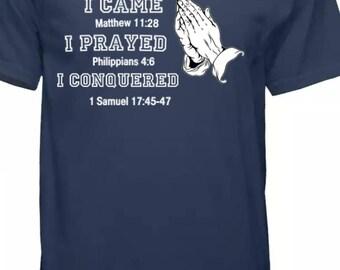 I Came I Prayed I Conquered (Mens)