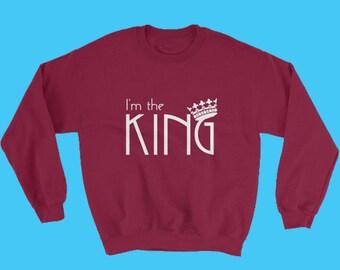 Sweatshirt Boys - Sweatshirts - Hooded Sweatshirt - Cute Sweatshirts - I'm The King Sweatshirt - Mens Jacket - King Shirt
