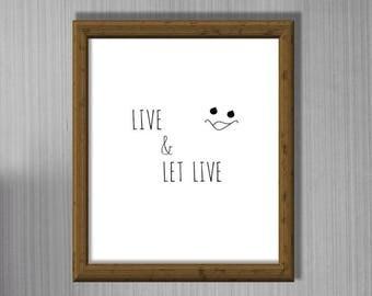LIVE & LET LIVE message. Minimalist Decor, Printable Wall Art, Modern art. Home decor. Quote. Motto. Trending wall art
