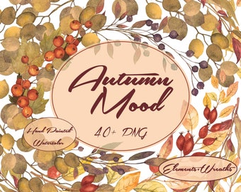 Autumn Watercolor Clip Art - 41 PNG - Fall Wreaths - Leaves Frames - Watercolor Corners - Branches - Berries - PSD - Transparent Background