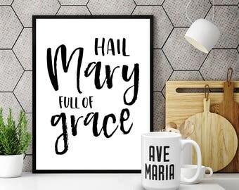 Hail Mary Full of Grace - Catholic Art Print - Digital Download - Catholic Nun Gift