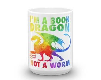 I'm a book dragon not a worm in rainbow acrylic color splash Mug