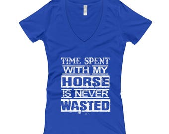 Time Spent With My Horse..., Womens V-Neck T-shirt