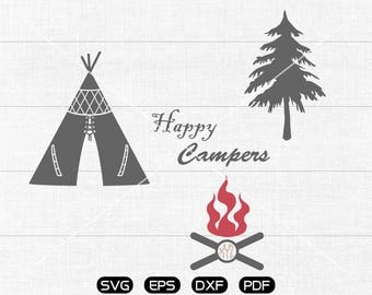 Happy Campers SVG Files,  Tent svg, Tree svg, Fire Clipart, cricut, cameo, silhouette cut files commercial & personal use