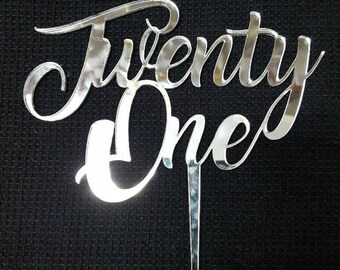 Silver Mirror Laser Cut Cake Topper  - Twenty One