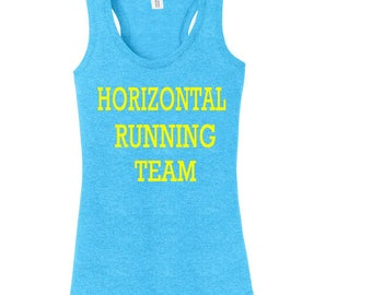 Horizontal Running Team, Running Shirt, Workout Shirt, Funny Workout Tank, Gym Shirt, Workout Clothes, Custom Shirt, Tank Top, Ladies Shirt