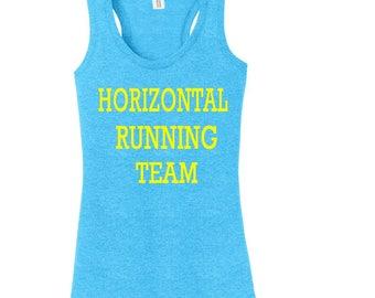 Horizontal Running Team, Running Shirt, Workout Shirt, Funny Workout Tank, Gym Shirt, Workout Clothes, Custom Shirt, Tank Top, Ladies Shirt