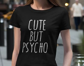 Cute But Psycho Crewneck Tshirt #J