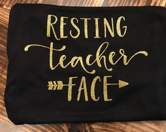 Resting Teacher Face (Teacher Shirt)