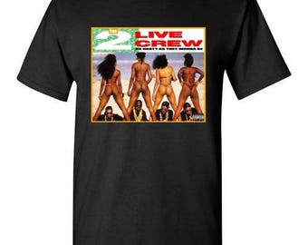 Old School Hip Hop Rap Shirt of 2 Live Crew Small to XL