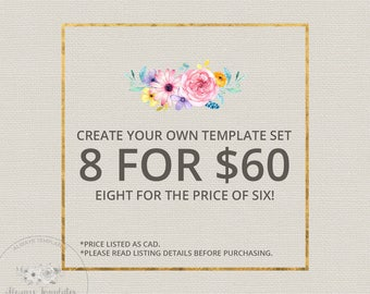Create Your Own Template Set   8 For 60   1 Business Days