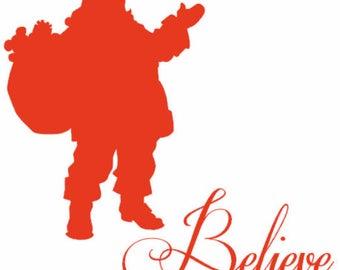 Santa Clause Believe Vinyl Christmas Decal