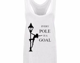 Every Pole's a Goal vest Pole Poledance